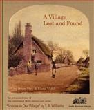 A Village Lost and Found, Brian May and Elena M. Vidal, 0711230390