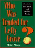 Who Was Traded for Lefty Grove? 9780801870392