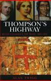 Thompson's Highway, Alan Twigg, 1553800397