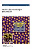 Multiscale Modelling of Soft Matter, Earis, Philip and Chapman, Madelaine, 1847550398