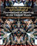 Historical, Theoretical, and Sociological Foundations of Reading in the United States, Cobb, Jeanne and Kallus, Mary Katherine, 0137020392