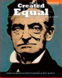 Created Equal : A History of the United States, Volume 1 Plus NEW MyHistoryLab with EText -- Access Card Package, Jones, Jacqueline A. and Wood, Peter H., 0205950396