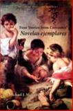 Four Stories from Cervantes' Novelas Ejemplares, Miguel de Cervantes Saavedra, 1589770390