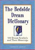 Bedside Dream Dictionary, Candice Janco, 1592330398