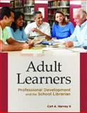 Adult Learners, Carl A. Harvey, 1610690397