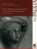 Antike Skulpturen und Inschriften Im Institutum Archaeologicum Germanicum, Granino Cecere, Maria Grazia and Neudecker, Richard, 3895000396