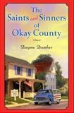 The Saints and Sinners of Okay County, Dayna Dunbar, 0345460391