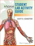 A. D. A. M. Interactive Anatomy Online Student Lab Activity Guide, Schaeffer, Scott D., 1451120397