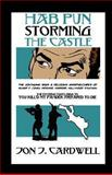 Hab Pun Storming the Castle, Jon Cardwell, 1482050390