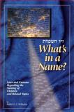 What's in a Name?, Yeshay Zusha Vilhelm, 1881400395