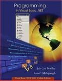 Programming in Visual Basic .Net, Bradley, Julia Case and Millspaugh, A. C., 0072970391