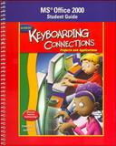 Keyboarding Connections: Projects and Applications : Microsoft Office 2000 Student Guide, Zimmerly and Jaehne, 0078600391