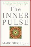 The Inner Pulse, Marc Siegel, 0470260394