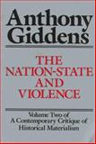 The Nation-State and Violence : Contemporary Critique of Historical Materialism, Giddens, Anthony, 0520060393