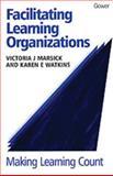 Facilitating Learning Organizations 9780566080395