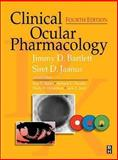 Clinical Ocular Pharmacology, Bartlett, Jimmy D. and Jaanus, Siret D., 0750670398