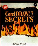 CorelDraw! 7 Secrets, Harrel, William and Steward, Winston, 0764530399