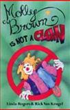 Molly Brown Is Not a Clown, Linda Rogers, 0921870396