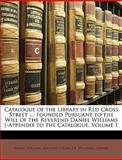 Catalogue of the Library in Red Cross Street, Daniel Williams, 1147420394
