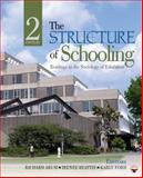 The Structure of Schooling : Readings in the Sociology of Education, Beattie, Irenee and Arum, Richard, 1412980399