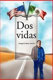 Dos Vidas, Gregorio Nesta García, 1463300395