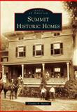 Summit Historic Homes, Cynthia B. Martin, 1467120391