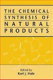 Chemical Synthesis of Natural Products, , 1841270393