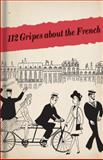 112 Gripes about the French, , 185124039X