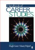 Handbook of Career Studies, Hugh P. Gunz, Maury A. Peiperl, 0761930396