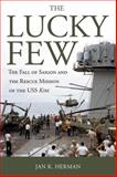 The Lucky Few, Jan K. Herman, 0870210394