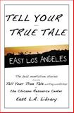 Tell Your True Tale, Sam Quinones, 1494840391