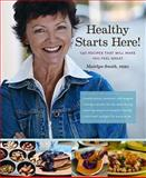 Healthy Starts Here!, Mairlyn Smith, 1770500391