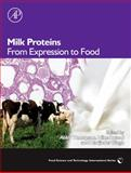 Milk Proteins : From Expression to Food, , 0123740398
