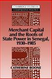 Merchant Capital and the Roots of State Power in Senegal : 1930-1985, Boone, Catherine, 0521030390