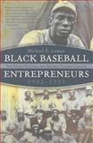 Black Baseball Entrepreneurs, 1902-1931, Michael E. Lomax, 0815610394