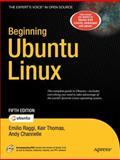 Beginning Ubuntu Linux, Raggi, Emilio and Thomas, Keir, 1430230398