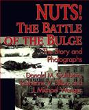Nuts! - The Battle of the Bulge, Donald M. Goldstein and Katherine V. Dillon, 157488039X