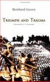 Triumph and Trauma, Bernhard Giesen, 1594510393