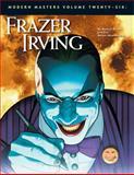 Modern Masters Volume 26: Frazer Irving, Eric Nolen-Weathington, 1605490393
