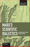 Marx's Scientific Dialectics, Paul Paolucci, 1608460398
