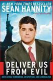 Deliver Us from Evil, Sean Hannity, 0060750391