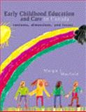 Early Childhood Education and Care in Canada : Contexts, Dimensions, and Issues, Mayfield, Margie I., 0130800392