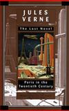Paris in the Twentieth Century, Jules Verne, 034542039X