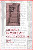 Literacy in Medieval Celtic Societies, , 0521570395
