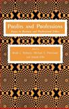 Profits and Professions : Essays in Business and Professional Ethics, Robison, Wade L. and Pritchard, Michael S., 0896030393