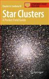 Star Clusters : A Pocket Field Guide, Cardona III, Charles A., 1441970398