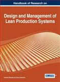 Handbook of Research on Design and Management of Lean Production Systems, Semanco, Pavol and Modrak, Vladimir, 1466650397