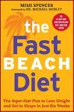 The FastBeach Diet, Mimi Spencer, 1476790396