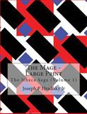 The Mage - Large Print, Joseph Hradisky and Alec Hradisky, 1483930394