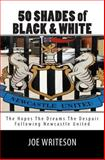 50 Shades of Black and White, Joe Writeson, 1495980391